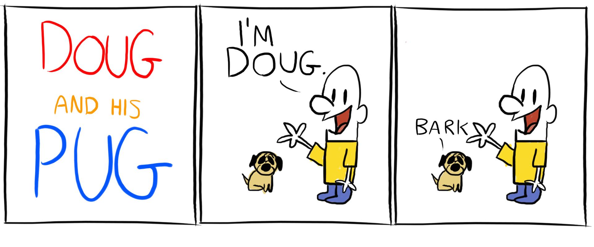 Doug and his Pug